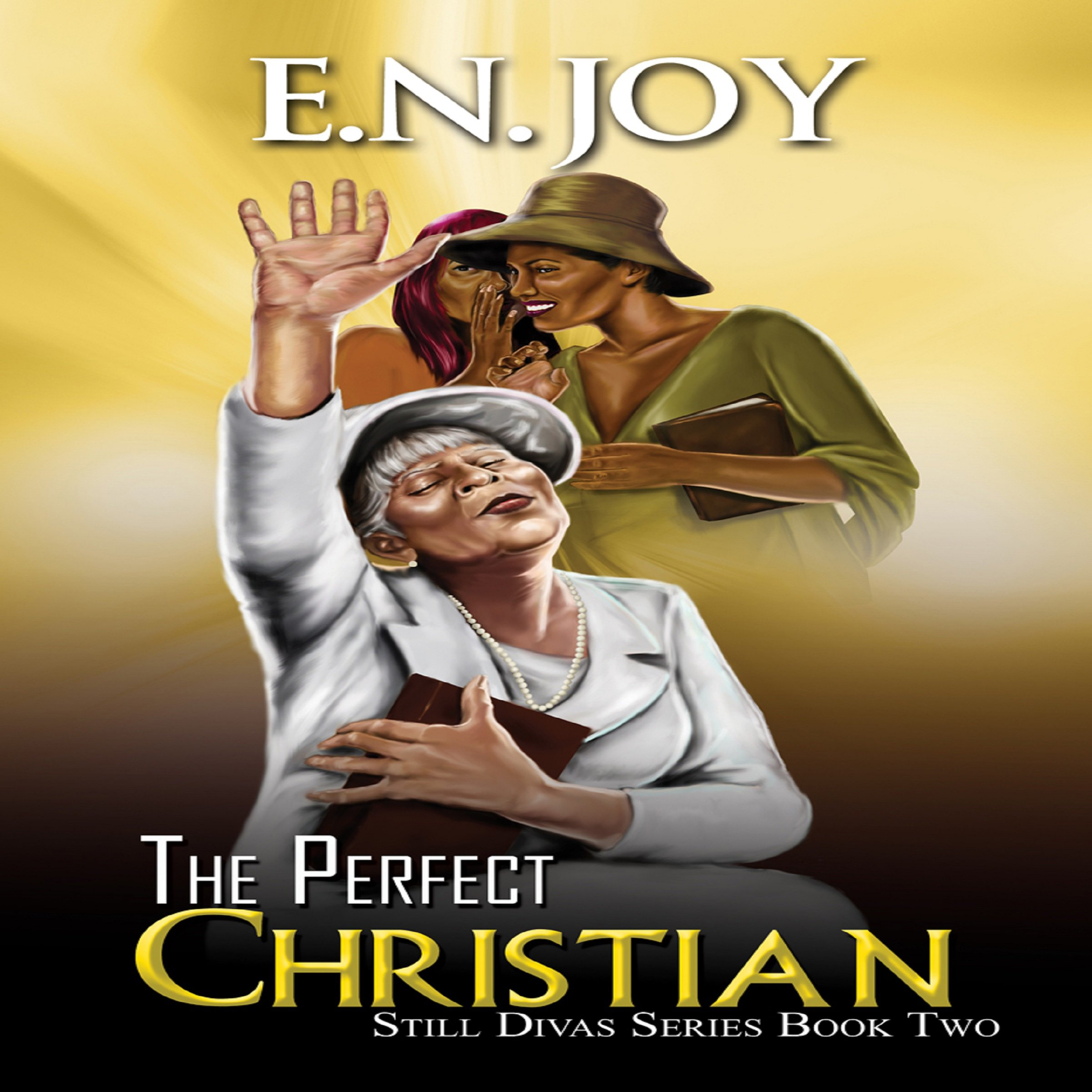 The Perfect Christian: Still Divas Series, Book 2