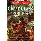 The Great Clans of Rokugan: Legend of the Five Rings: The Collected Novellas, Vol. 1