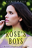Rose's Boys: A Witch's Consorts Prequel Novella