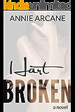 Hart Broken: A Wounded Hero Romance (Hart, Book 1)