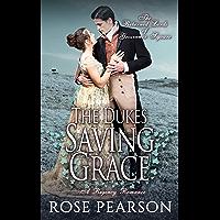 The Duke's Saving Grace:  A Regency Romance (The Returned Lords of Grosvenor Square Book 3) (English Edition)