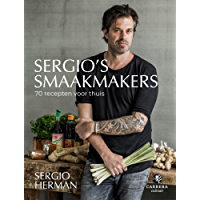 Sergio's smaakmakers: 70 recepten voor thuis