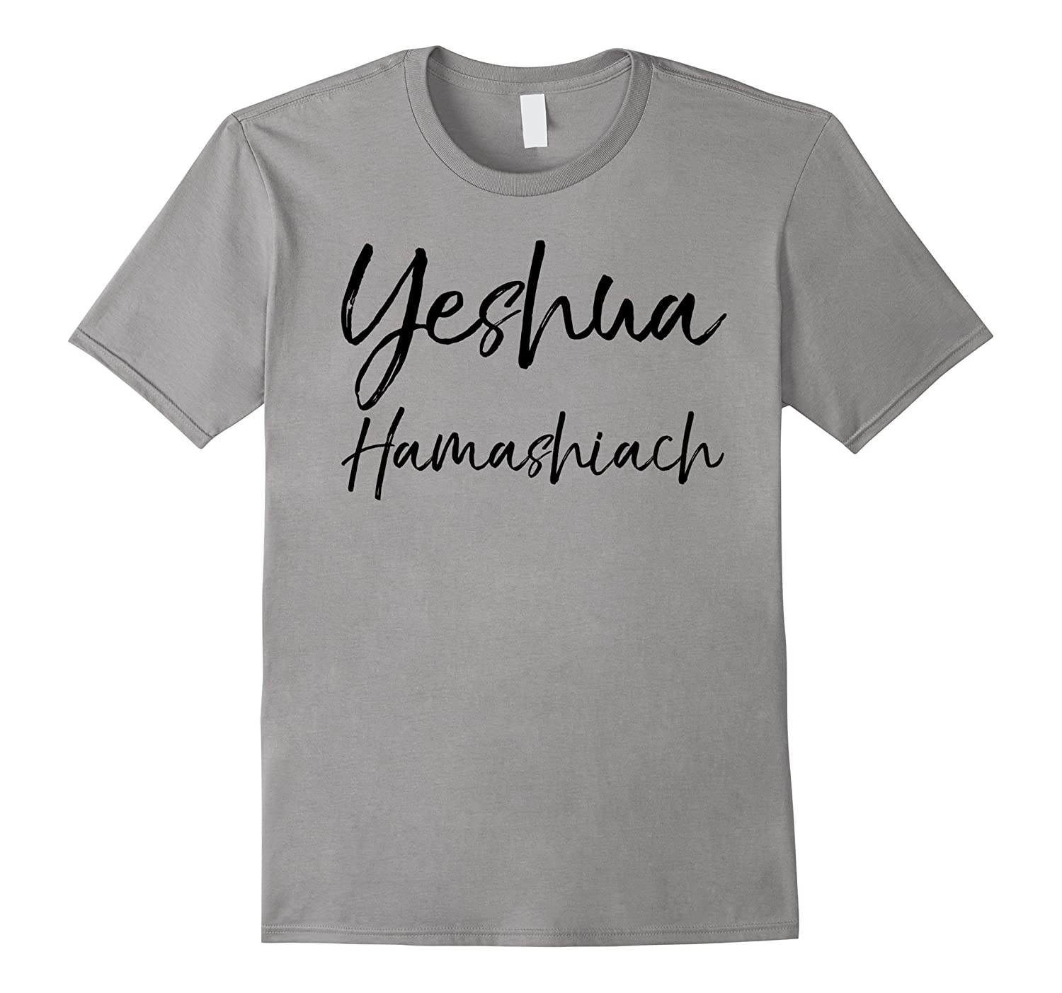 Yeshua Hamashiach Shirt Hebrew Name of Jesus Christ Tee-FL