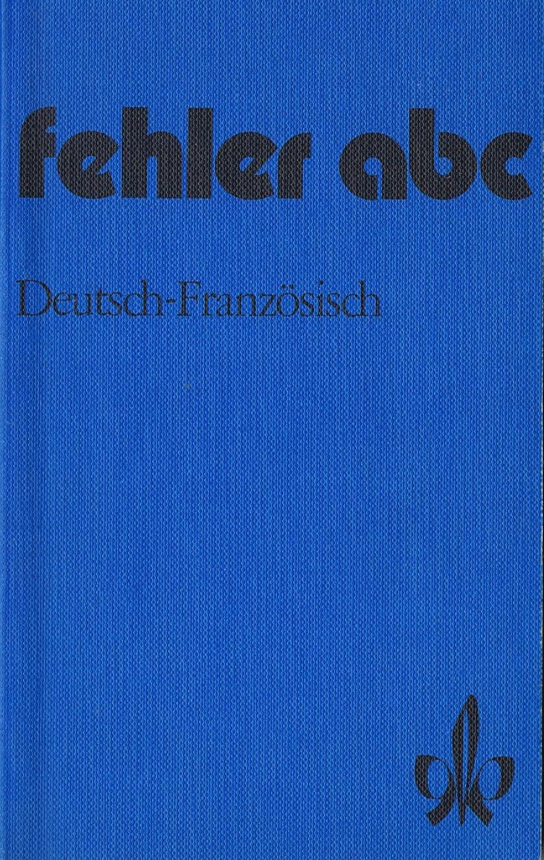 Fehler- ABC Deutsch- Französisch