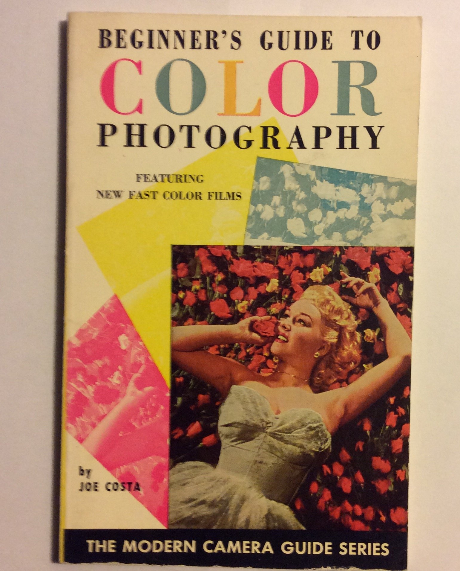 Beginner's guide to color photography (The Modern camera guide series)