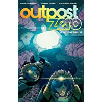 Outpost Zero Volume 3