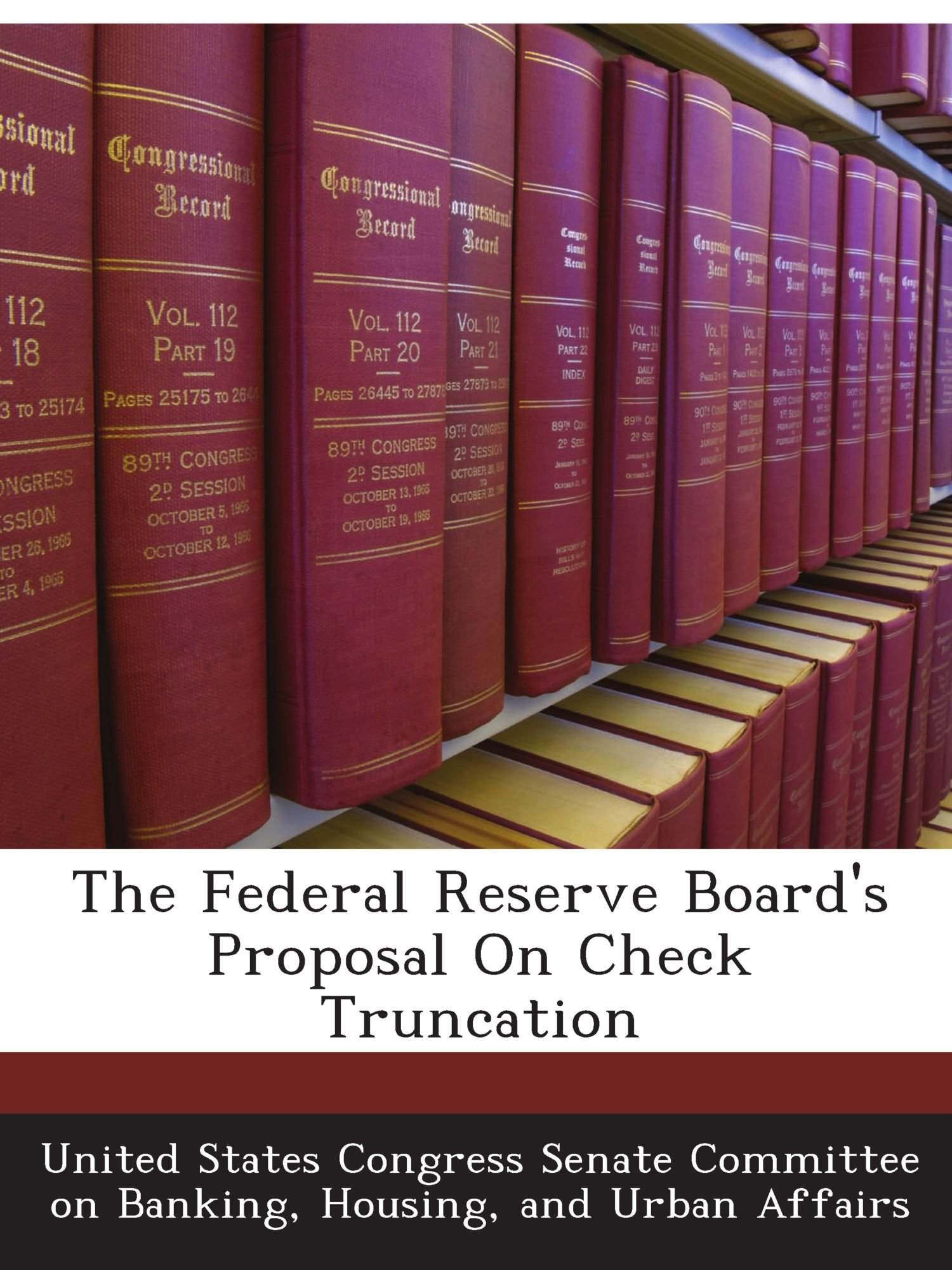 The Federal Reserve Board's Proposal On Check Truncation pdf epub