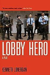 Lobby Hero Paperback