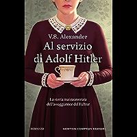 Al servizio di Adolf Hitler