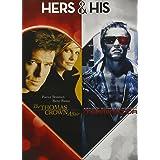 Thomas Crown Affair / Terminator
