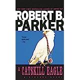 A Catskill Eagle (Spenser Book 12)