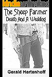 The Sheep Farmer II - Death And A Wedding