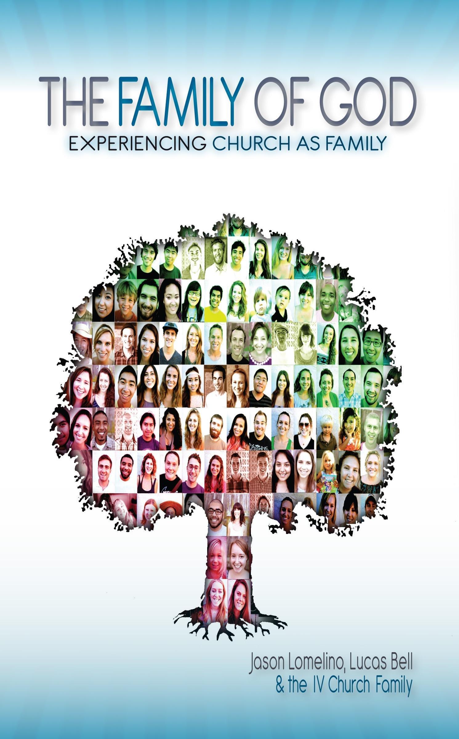 the family of god jason lomelino lucas bell