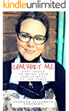 Comfort Me Cookbook: Easy Meals to Bring Your Family Back to the Table