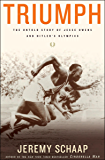Triumph: The Untold Story of Jesse Owens and Hitler's Olympics