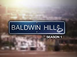 Baldwin Hills Season 1