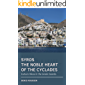 Syros. The noble heart of the Cyclades: Culture Hikes in the Greek Islands (English Edition)