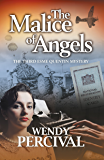 The Malice of Angels: The Third Esme Quentin Mystery