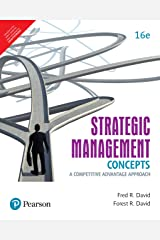 Strategic Management: A Competitive Advantage Approach, Concepts & Cases, 16/e [Paperback] David Paperback