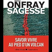 Sagesse : Savoir vivre au pied d'un volcan (A.M. HORS COLL)