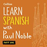 Collins Spanish with Paul Noble - Learn Spanish the Natural Way, Part 1