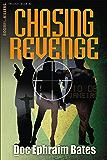 Chasing Revenge (Boom!!...Killers. Trilogy Book 2)