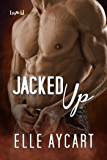 Jacked Up (Bowen Boys Book 4)
