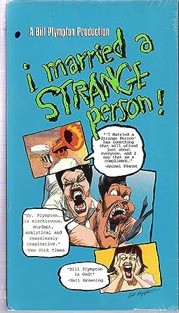 Amazon Com I Married A Strange Person Vhs Plympton Bill Movies Tv