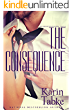 The Consequence (The Chronicles of Katrina Part Book 4)