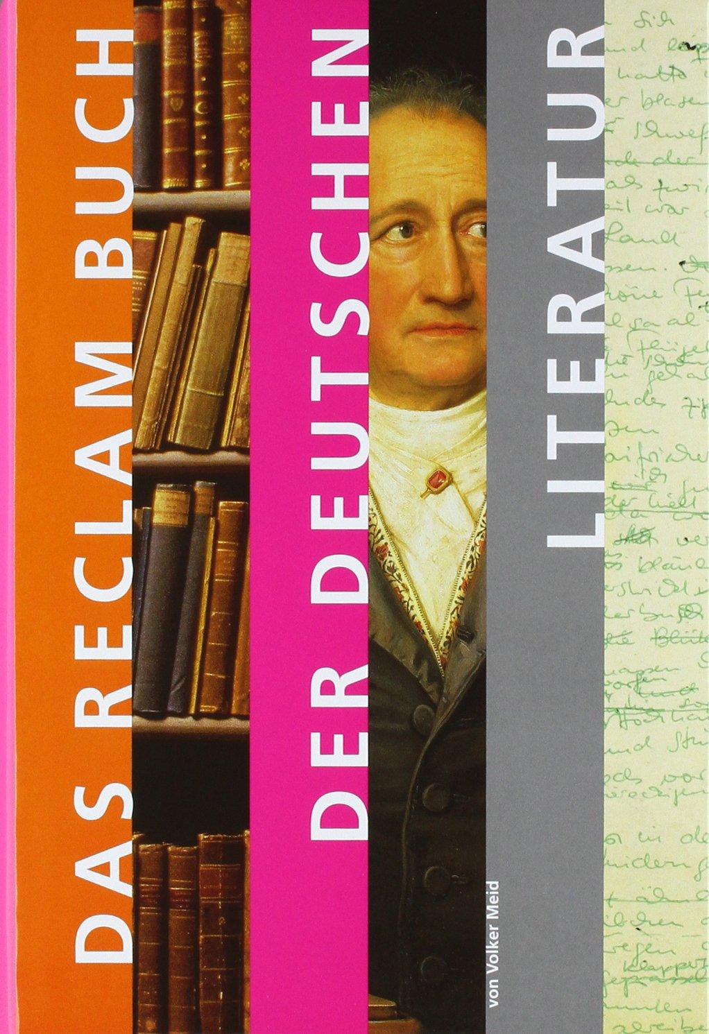Das Reclam Buch der deutschen Literatur: Volker Meid ...