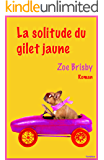 La solitude du gilet jaune (French Edition)