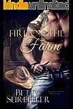Fire On The Farm (Second Chance Cowboy Romance) (English Edition)