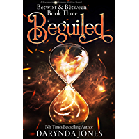 Beguiled: A Paranormal Women's Fiction Novel (Betwixt & Between Book Three) (English Edition)