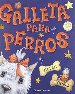 Galleta para perros/ Dog Biscuit (Spanish Edition)