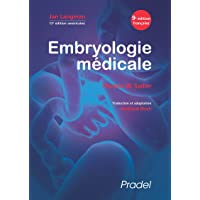 Embryologie médicale: 13e édition américaine