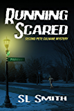 Running Scared: The Second Pete Culnane Mystery (Pete Culnane Mysteries Book 2)