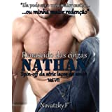Nathan - Renascido das cinzas (Spin-off da Série laços do amor Livro 8)