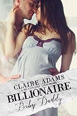 Billionaire Baby Daddy (Billionaires - Book #18)