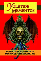 Yuletide Mementos: A Tale Of Lovecraftian Horror Kindle Edition