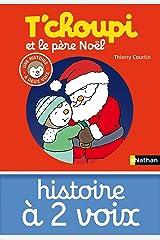 T'choupi et le père Noël (HIS DEUX VOIX t. 16) (French Edition) Kindle Edition