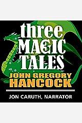 Three Magic Tales: Dreamwood Tales