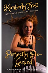 Perfectly Pie-jacked: A Southern Witch novella Kindle Edition