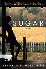 Sugar: A Novel Paperback