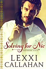 Solving for Nic (Self Made Men...Southern Style Book 2) Kindle Edition