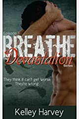 Breathe: Episode 1 of The Devastation Series