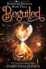 Beguiled: A Paranormal Women's Fiction Novel (Betwixt & Between Book Three) Kindle Edition