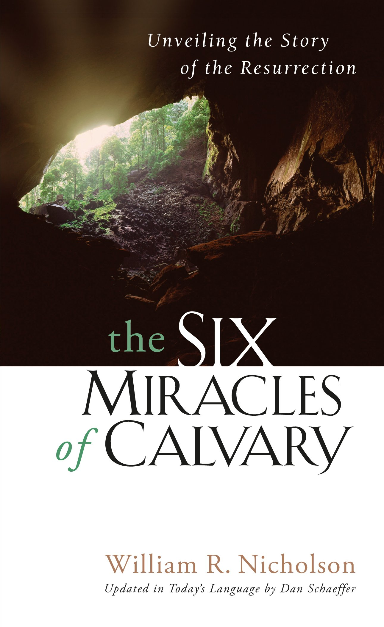 Read Online The Six Miracles of Calvary: Unveiling the Story of Easter ebook