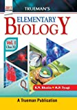 Trueman's Elementary Biology - Vol. 1 for Class 11 and NEET (Old Edition)
