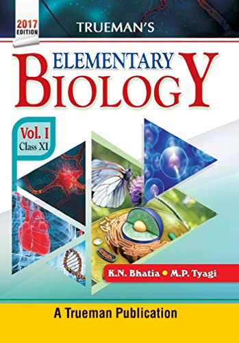 Trueman's Elementary Biology - Vol. 1 for Class 11 and NEET