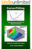 Curve-Fitting: The Science and Art of Approximation